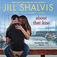 About That Kiss (Heartbreaker Bay, #5)