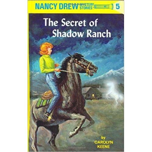 The Secret of Shadow Ranch (Nancy Drew Mysteries, Book 5)