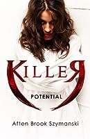 Killer Potential