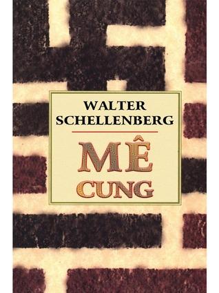 Me Cung Trich Hồi Ky Của Trum Tinh Bao đối Ngoại Phat Xit đức By Walter Schellenberg Bộ dơi (danh pháp khoa học: me cung trich hồi ky của trum tinh