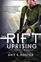 The Rift Uprising (The Rift Uprising trilogy, Book 1)