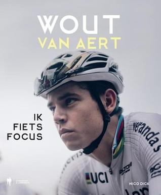 Wout van Aert - Ik fiets focus