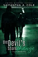 The Devil's Spare Change (Malone Brothers, #2)