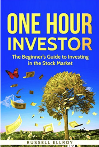 One Hour Investor: The Beginner's Guide to Investing in the Stock Market: (Investing for beginners, Investing basics, Personal finance, Teen & Young Adult, Self-help)