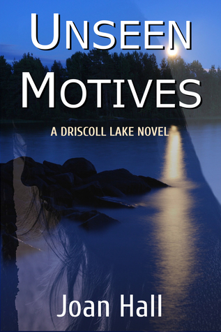 Unseen Motives by Joan  Hall