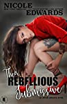 Their Rebellious Submissive (Office Intrigue Duet, #3)