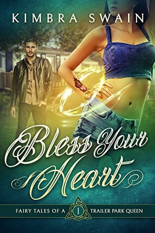 Bless Your Heart by Kimbra Swain