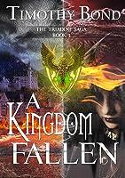 A Kingdom Fallen: An Epic Fantasy