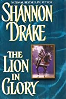 The Lion In Glory (Graham, #5)
