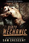 Dirty Mechanic by Sam Crescent