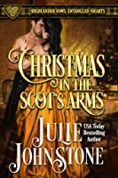 Christmas in the Scot's Arms (Highlander Vows: Entangled Hearts, #3)