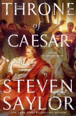 Book Review: The Throne of Caesar by Steven Saylor