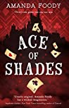 Book cover for Ace of Shades (The Shadow Game #1)