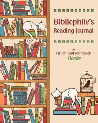 Bibliophile's Reading Journal: For Fiction and Nonfiction Books