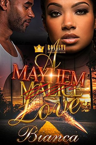 A Mayhem Love by Bianca
