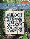 The Handmade Quilt: A Skill-Building Sampler