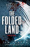 The Folded Land (Relics #2)