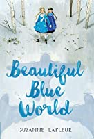 Beautiful Blue World (Beautiful Blue World #1)