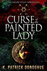 Curse of the Painted Lady (Anlon Cully Chronicles, #3)