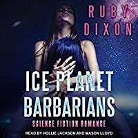 Ice Planet Barbarians: The Complete Serial (Ice Planet Barbarians, #1)