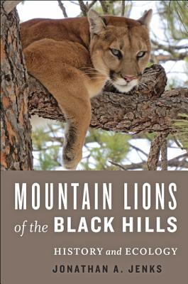 Mountain Lions of the Black Hills History and Ecology