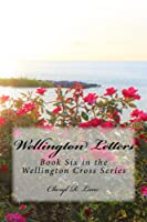 Wellington Letters (Wellington Cross, #6)