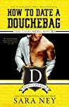 Review ebook The Coaching Hours (How to Date a Douchebag, #4) by Sara Ney