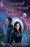 Beyond the Sentinel Stars (NearSpace, #3)