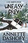 Uneasy Prey by Annette Dashofy