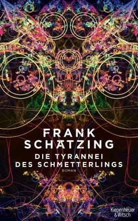 Die Tyrannei des Schmetterlings by Frank Schätzing