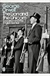 Book cover for The Lion and the Unicorn: Socialism and the English Genius (Penguin Modern Classics)