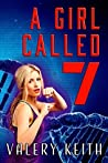 A Girl Called Seven (The Sentinel #3)