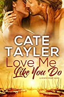 Love Me Like You Do (Mystic Point Book 2)