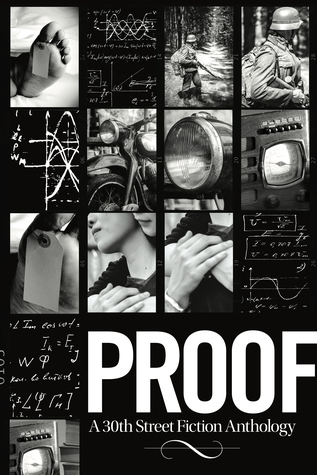 Proof: A 30th Street Fiction Anthology