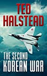 The Second Korean War (Russian Agents #1)
