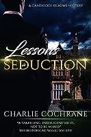 Lessons in Seduction (Cambridge Fellows Book 6)