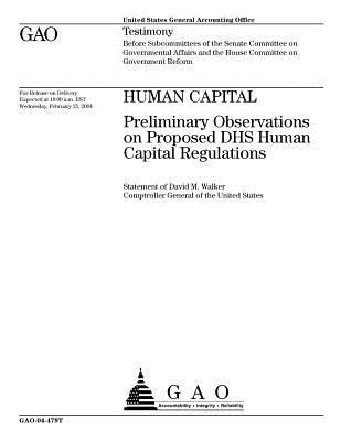 Human Capital: Preliminary Observations on Proposed Dhs Human Capital Regulations