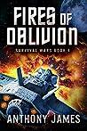 Fires of Oblivion (Survival Wars Book 4)