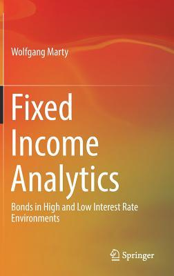 Fixed Income Analytics Bonds in High and Low Interest Rate Environments