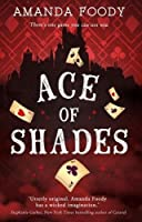 Ace of Shades (The Shadow Game, #1)