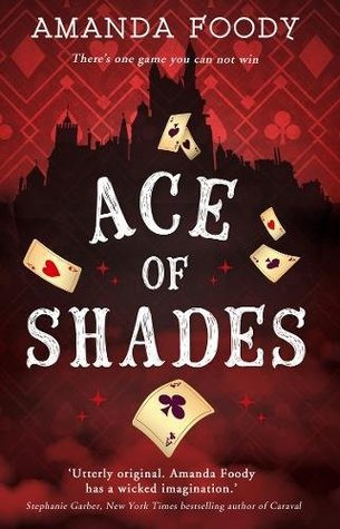 Book cover: Ace of Shades by Amanda Foody
