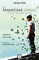 Mariposas verdes: El amor no tiene género