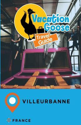 Vacation Sloth Travel Guide Villeurbanne France