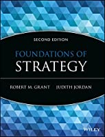Foundations of Strategy, 2nd Edition