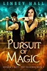 Pursuit of Magic (Dragon's Gift: The Valkyrie #3)