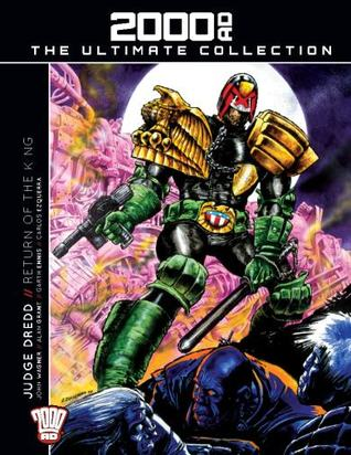 Judge Dredd//The Return of the King. (2000 AD The Ultimate Collection, #02).
