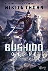 Friends and Foes (Bushido Online, #2)