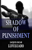 Shadow of punishment