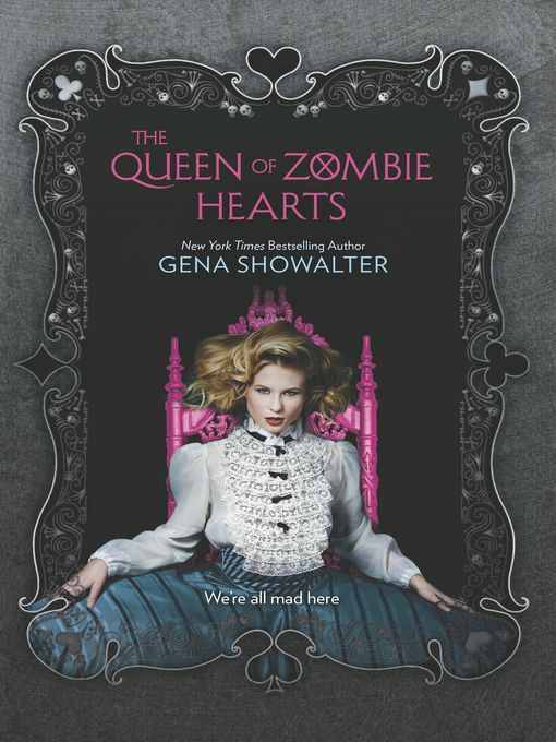 (White Rabbit Chronicles 3) Showalter, Gena - The Queen of Zombie Hearts