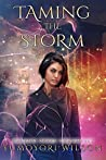 Taming the Storm (Crimson Storm Chronicles #1)